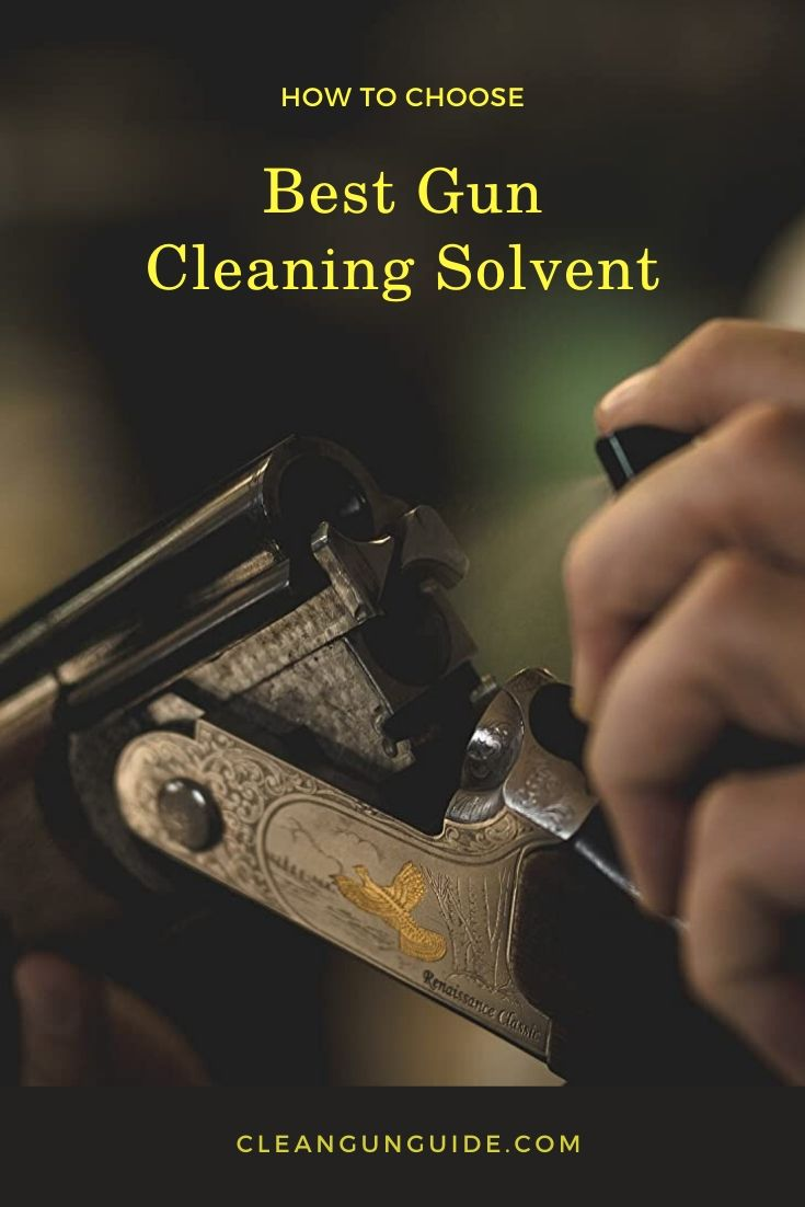 Best Gun Cleaning Solvent