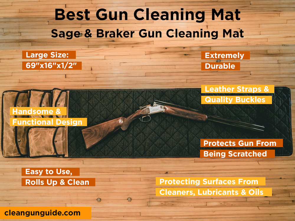 Sage & Braker Gun Cleaning Mat Review, Pros and Cons