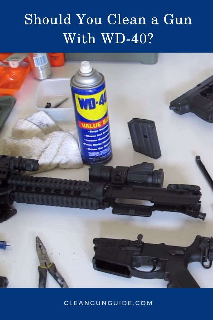 Should You Clean a Gun With WD-40