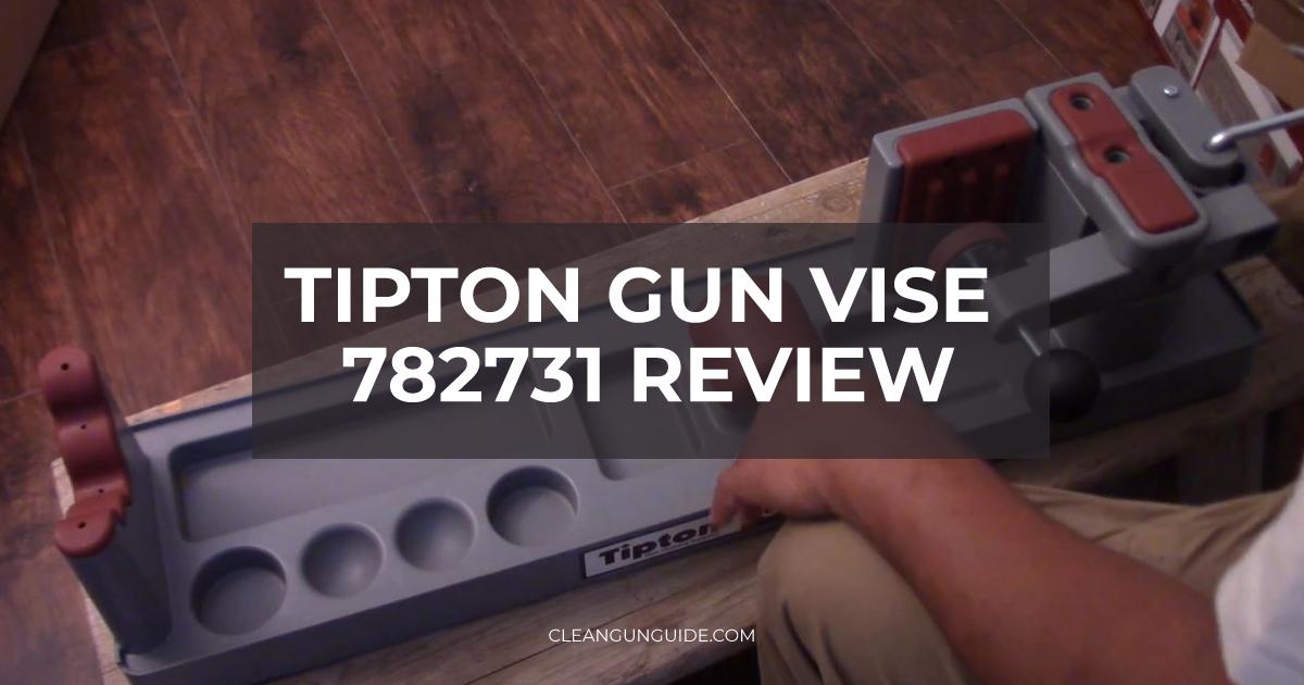 Tipton Gun Vise 782731 Review