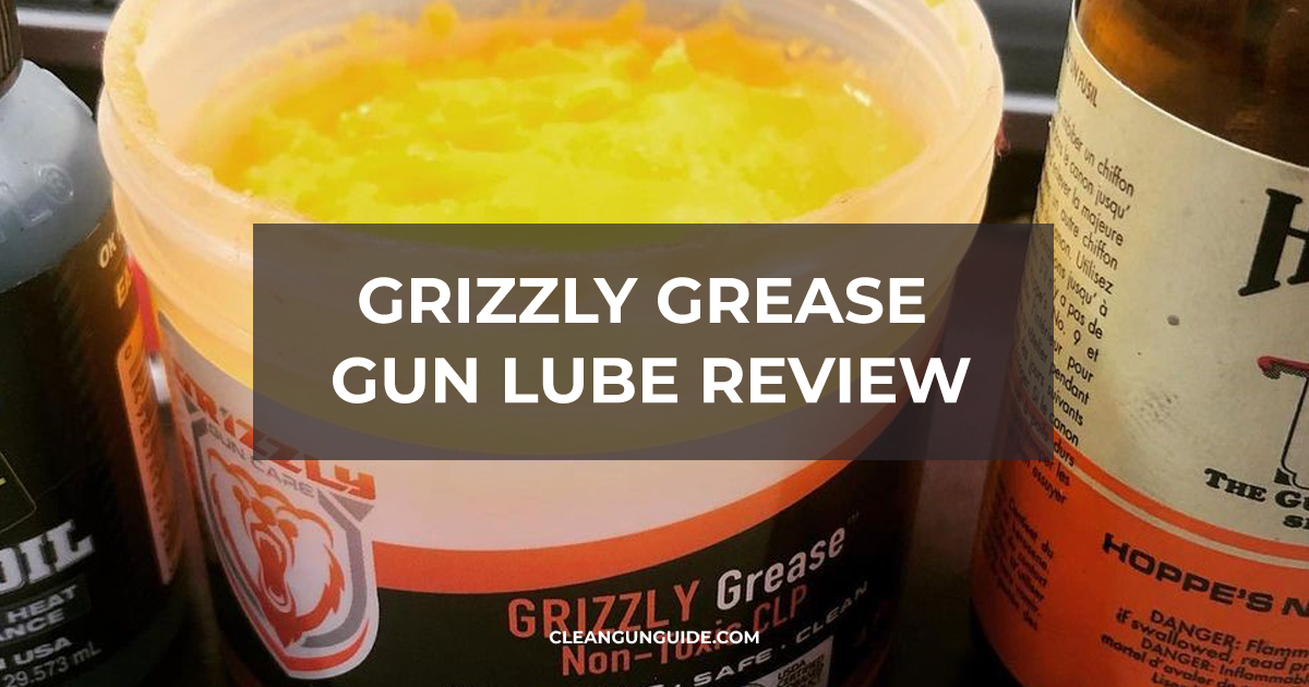 Grizzly Grease Gun Lube Review