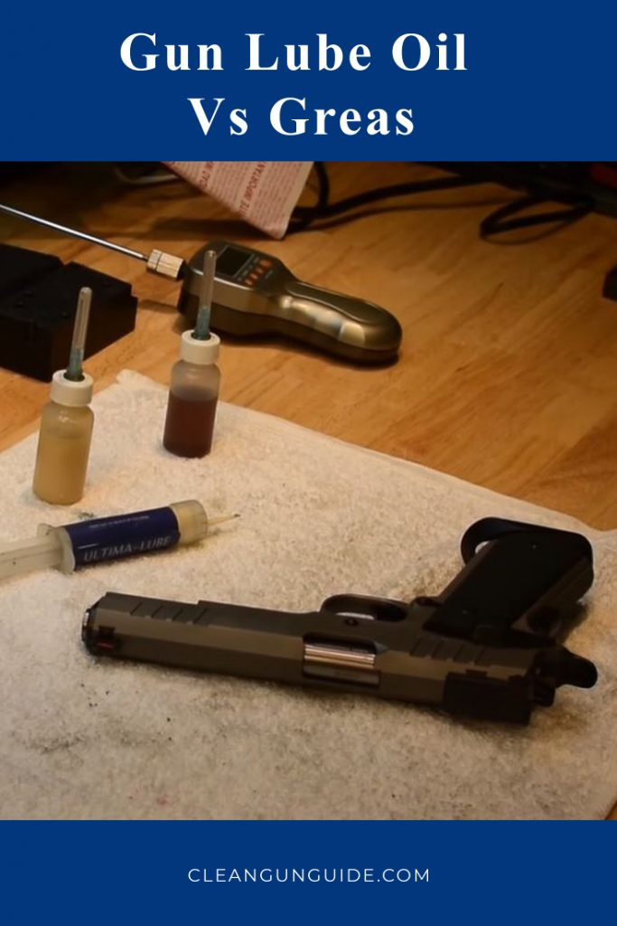Gun Lube Oil Vs Greas 1