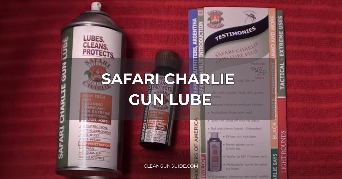 Safari Charlie Gun Lube Review