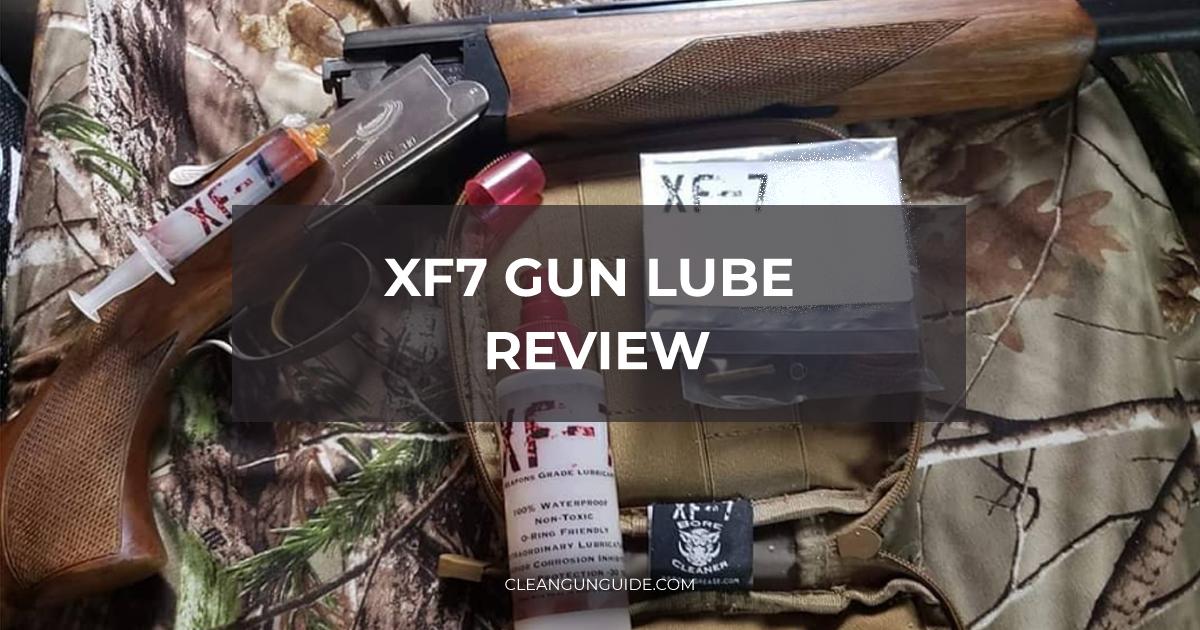 XF7 Gun Lube Review